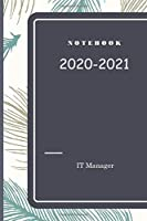 Notebook for IT Manager: 120 pages for notes , remember , dates , emails , phone number : 6x9 inch - everything  is  under control when you know what you gonna do