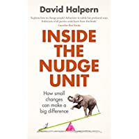 Inside the Nudge Unit: How small changes can make a big difference (English Edition)