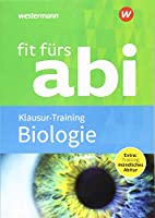 Fit fuers Abi: Biologie Klausur-Training