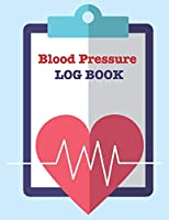 Heart Rate/Blood Pressure Journal: Tracker to log down daily weight, blood pressure levels, blood sugar level and pulse rate