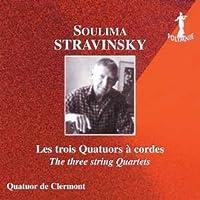 Soulima Stravinski Les trois Quatuors