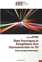 États Thermiques et Énergétiques d'un Supraconducteur en 3D: Étude et Analyse Mathématiques