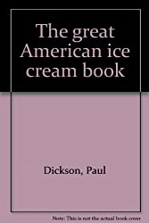 Title: The great American ice cream book
