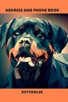 Address and Phone Book: Rottweiler Dog Lover Gift (with discreet password journal section), Organized in Alphabetical Order, Discreet internet page section. A convenient month by month birthday/anniversary section.