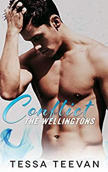 Conflict (The Wellingtons Book 3) by [Teevan, Tessa]