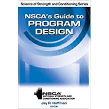 NSCA's Guide to Program Design (NSCA Science of Strength & Conditioning)
