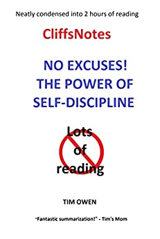The Cliff Notes: THE POWER OF SELF-DISCIPLINE by [Owen, Tim]