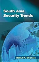 South Asia Security Trends