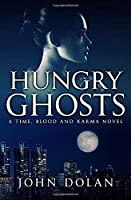 Hungry Ghosts (Time, Blood and Karma)