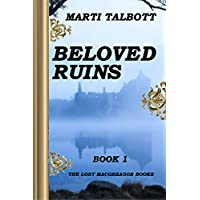Beloved Ruins, Book 1 (The Lost MacGreagor Books) (English Edition)