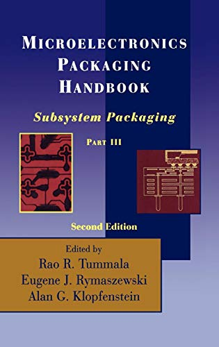 Download Microelectronics Packaging Handbook: Subsystem Packaging Part III 0412084511