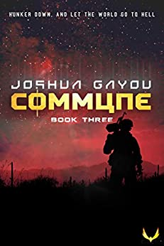 Commune 3: (Commune Series, Book 3) by [Gayou, Joshua]