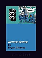 Pavement's Wowee Zowee (33 1/3)