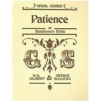 Patience: (Vocal Score)