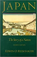 Japan: The Story of a Nation, 4th ed.