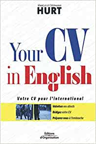 Amazon Co Jp Your Cv In English Votre Cv Pour L International Hurt Marcus Hurt Stephanie Æ´‹æ›¸