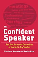 The Confident Speaker: Beat Your Nerves and Communicate at Your Best in Any Situation【洋書】 [並行輸入品]