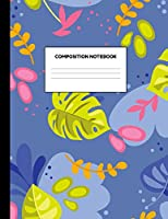 Composition Notebook: Wide Ruled Paper Notebook Journal - Blank Lined Workbook for Teens Kids Students Girls for Home School College for Writing Notes