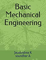 Basic Mechanical Engineering (Vol 1)