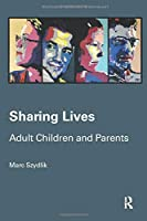 Sharing Lives (Routledge Advances in Sociology)