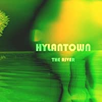 Hylantown- The River【CD】 [並行輸入品]
