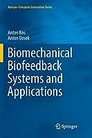 Biomechanical Biofeedback Systems and Applications (Human–Computer Interaction Series)