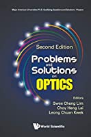 Problems and Solutions on Optics (Major American Universities Ph.D. Qualifying Questions and Solutions - Physics)