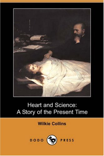 Download Heart and Science: A Story of the Present Time 1406582956