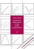 Quantitative Datenanalyse in den Sozialwissenschaften: Vom Fragebogen zu ersten Auswertungen