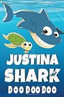 Justina: Justina Shark Doo Doo Doo Notebook Journal For Drawing or Sketching Writing Taking Notes, Personolized Gift For Justina