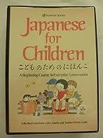 Japanese for Children: A Beginning Course in Everyday Conversation (Passport Books)