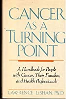 Cancer as a Turning Point: 2