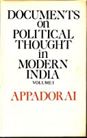 Documents on Political Thought in Modern India: v. 1
