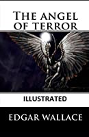 The Angel of Terror Illustrated
