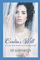 Cordia's Will: A Civil War Story of Love and Loss (Forever Love)