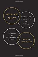 Speak Now: Marriage Equality on Trial
