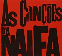 As Cancoes Da Naifa/Best of
