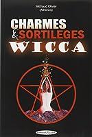 Charmes et sortileges wicca