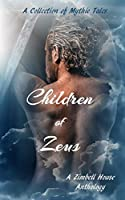 Children of Zeus: A Collection of Mythic Tales