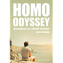 Homo Odyssey: Adventures of a World Traveler