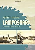 Lamposaari: Lappeenrannan ja Lauritsalan laehisaari Osa 2