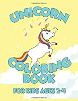 Unicorn Coloring Book for Kids Ages 2-4: A Beautiful collection of 55 Unicorns Illustrations for hours of fun!