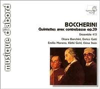 Boccherini: Quintettes avec contrebasse, Op. 39