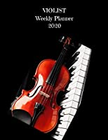 Violist Weekly Planner 2020: Viola Player Gift Idea For Men & Women Musicians | Viola Player Weekly Planner Music Note Book | To Do List & Notes Sections | Calendar Views