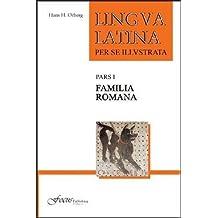Lingua Latina - Familia Romana