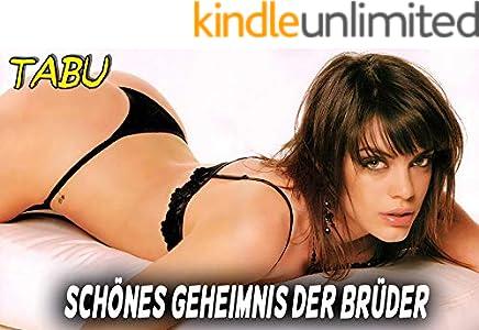 Schönes Geheimnis der Brüder - Tabu Geschichten (German Edition)