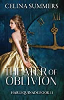Theater of Oblivion (Harlequinade)