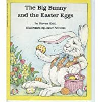 Big Bunny and the Easter Eggs