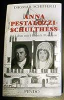 Anna Pestalozzi- Schulthess. 1738 - 1815