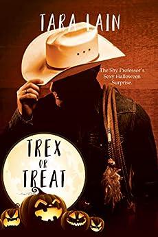 Trex or Treat by [Lain, Tara]